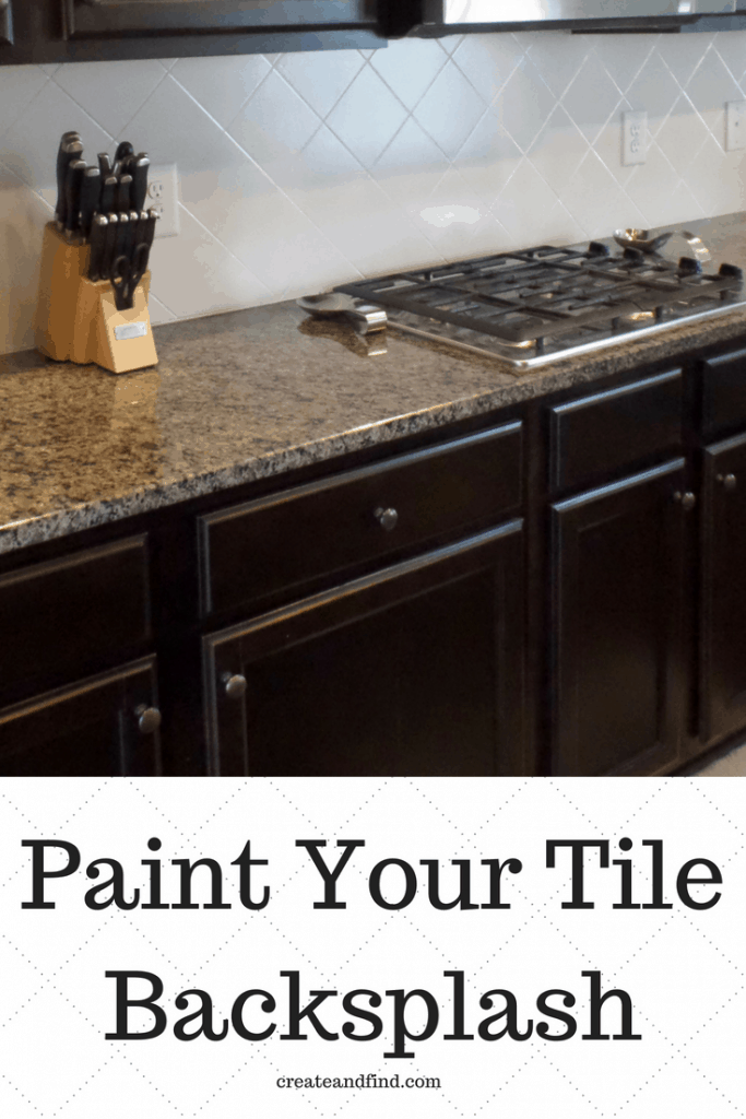 Painted Kitchen Backsplash - an inexpensive DIY Project to update the look of your kitchen for cheap! #createandfind #paintingtile #diykitchen