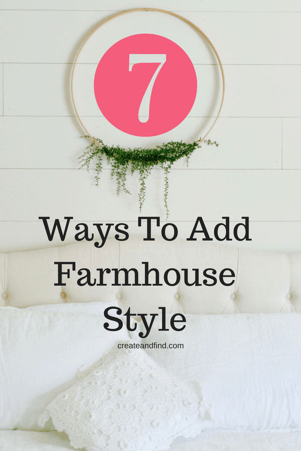 Easy and affordable ways to add farmhouse decor to your home #createandfind #farmhousestyle #farmhouse #diyprojects #diyfarmhousedecor