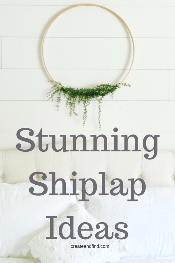 Stunning ideas and tutorials for creating shiplap walls!