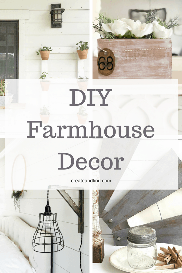 Farmhouse Decor Ideas - simple DIY projects you can make to add your own rustic farmhouse style #createandfind #rusticdecor #farmhouse #farmhousestyle