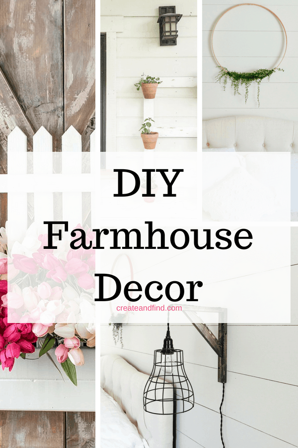 Farmhouse decor ideas. DIY projects to make to add some farmhouse style to your home #createandfind #farmhousestyle #farmhousedecor