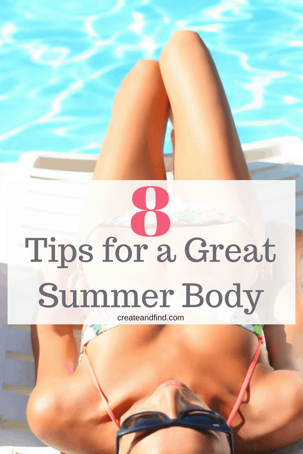 Tips for a Great Summer Body #healthybody #summerbody #fitness