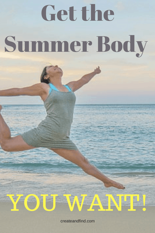 8 Changes to Make to Get the Summer Body You Want!