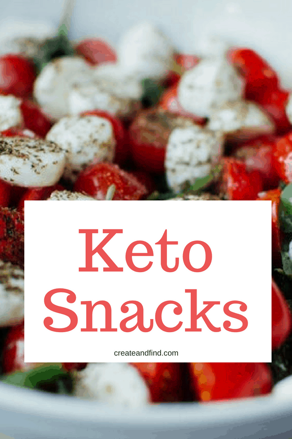 Keto approved snack foods - what foods to eat and which ones to avoid when doing a keto diet #createandfind #ketodietsnacks #keto #ketofoodlist