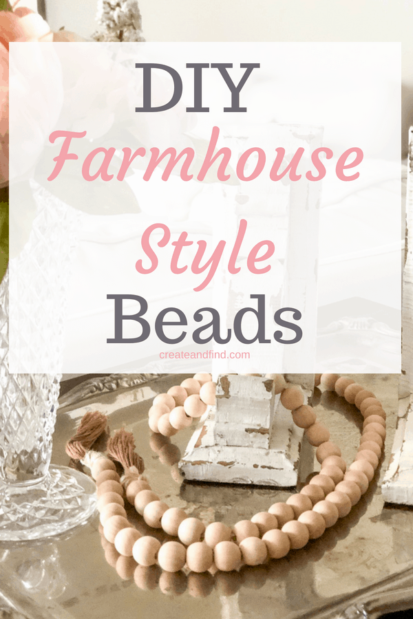 DIY Bead Garland - Farmhouse Style Decor for less than $8!